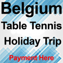 Belgium Table Tennis Holiday Trip